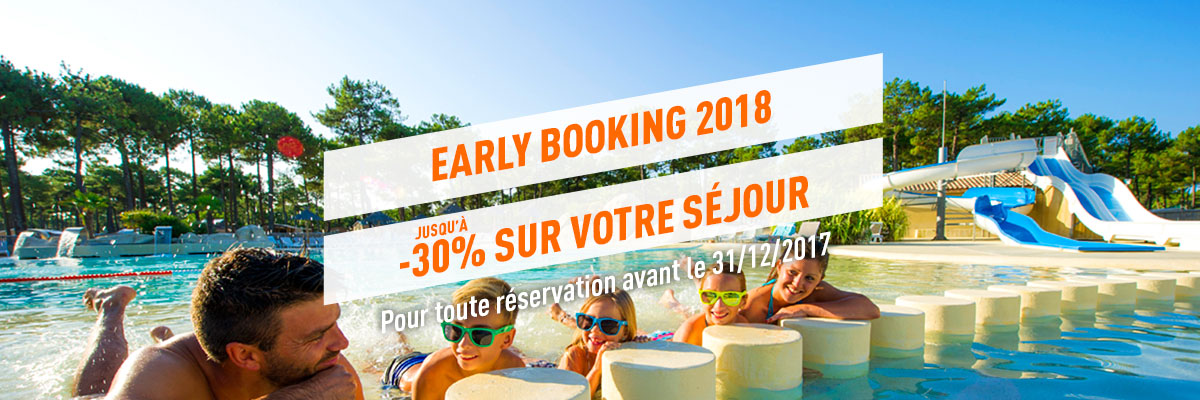 Early Booking 2018 - Juillet